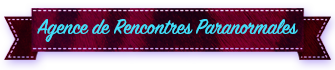 Agence de Rencontres Paranormales