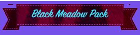 Black Meadow Pack