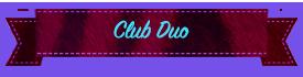 Club Duo
