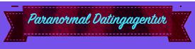Paranormale Datingagentur
