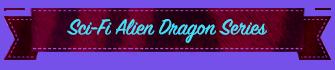 Sci-Fi Alien Dragon Series