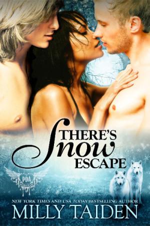 There's Snow Escape