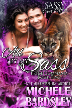 All by My Sass by Michele Bardsley