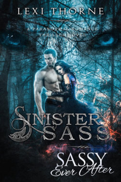 Sinister Sass by Lexi Thorne