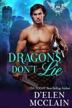 Dragons Don't Lie by D'Elen McClain