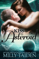 Kiss My Asteroid