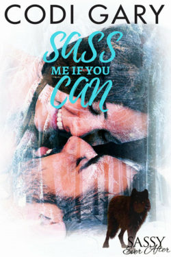 Sass Me If You Can by Codi Gary