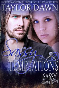 Sassy Temptations by Taylor Dawn