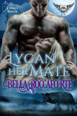 Lycan Her Mate by Bella Roccaforte