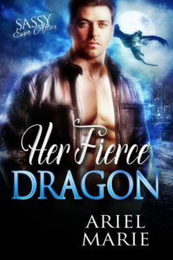 Her Fierce Dragon by Ariel Marie