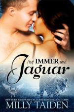Auf Immer und Jaguar