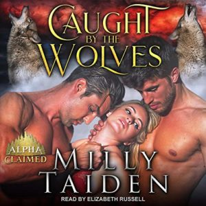 Caught by the Wolves Audio