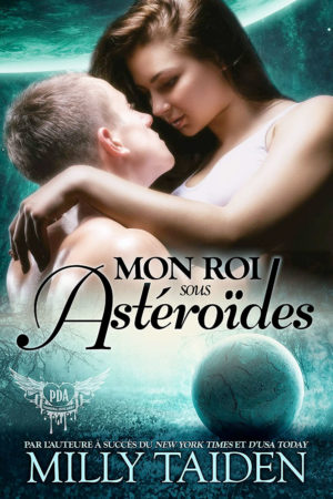 Kiss My Asteroid (French Edition)