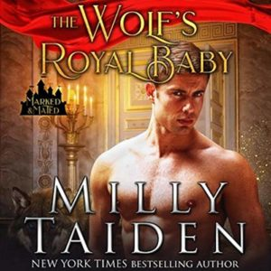 The Wolf's Royal Baby Audio