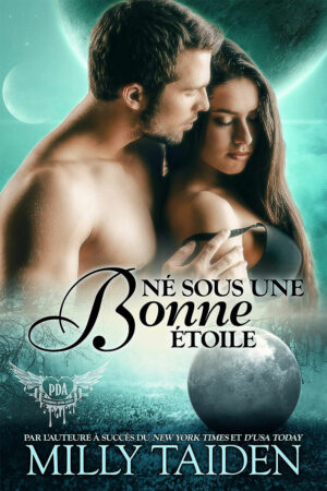 Born with a Silver Moon (French Edition)