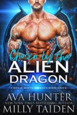 Chosen by the Alien Dragon