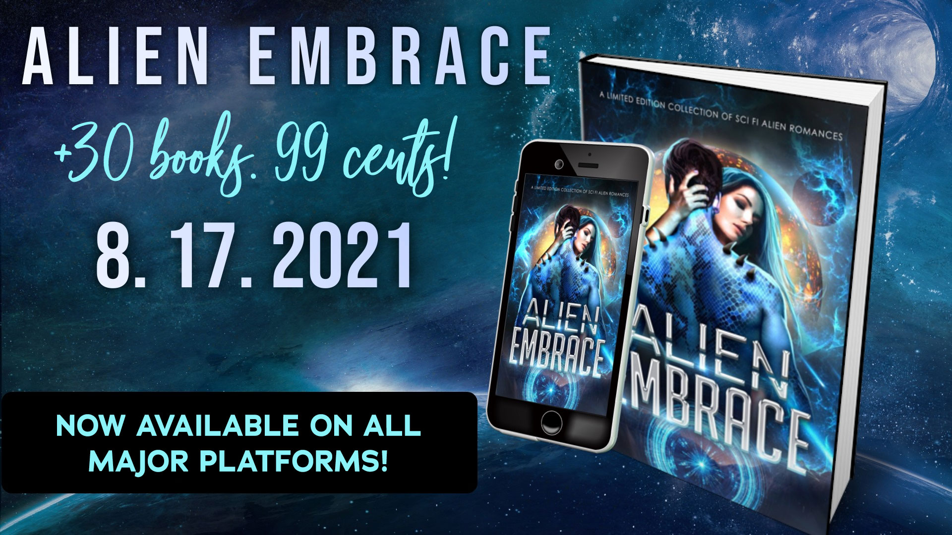 ALIEN EMBRACE: Now Available for $.99! For a limited time only!