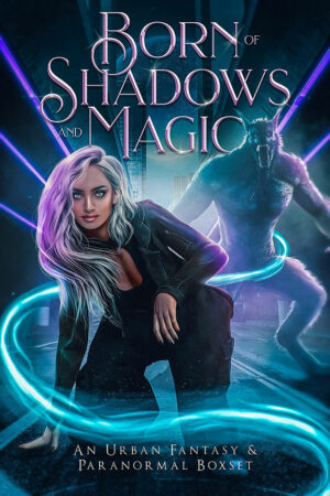 Born of Shadows and Magic
